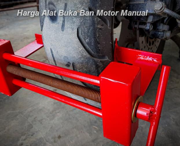 Harga Alat Buka Ban Motor Manual